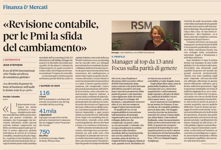 Jean Stephens, CEO of RSM International and first woman at the top of a global network of business services for the past 13 years, was interviewed by Il Sole 24 Ore at the RSM World Conference 2019 which was held in Rome from 11 to 15 November 2019.