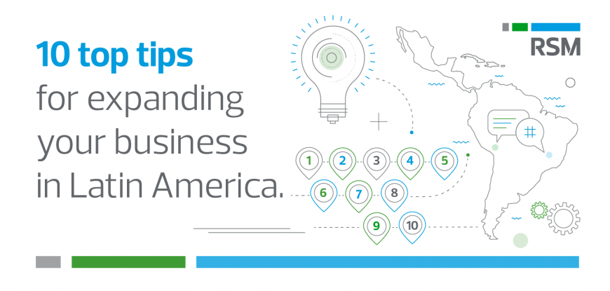 10 top tips for expanding your business in Latin America